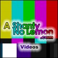 A Shanty No Lemon is proud to introduce our newest character! We gaur-ren-tee you it will be one worth watching, you might even want to write a review about it […]